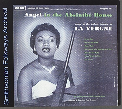 La Vergne Smith - Angel In The Absinthe House: Songs Indoor Manner CD  NEU