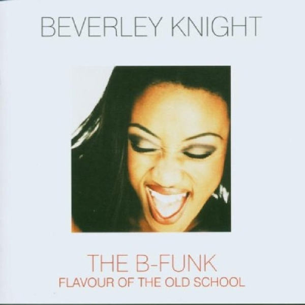 Beverley Knight - The B-Funk CD Dome NEW