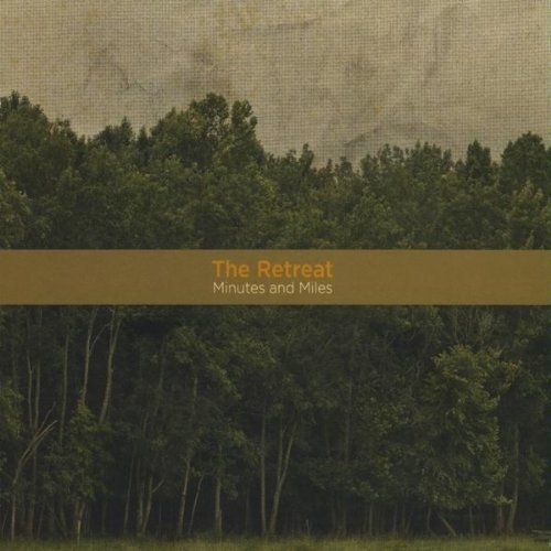Retreat - Minutes and Miles CD  NEW