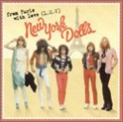 New York Dolls - From Paris With Luv CD Sympathy For The Record I NEW