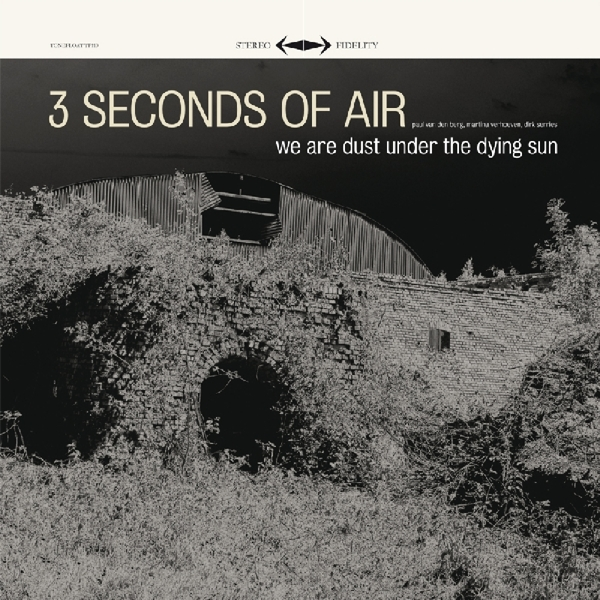 Three Seconds Of Air - We Are Dust Under The.. Vinyl LP (2) Tone Float NEW