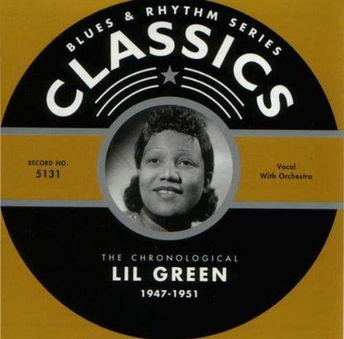 Lil Green - Classics 1947-1951 CD BandR Classics NEW