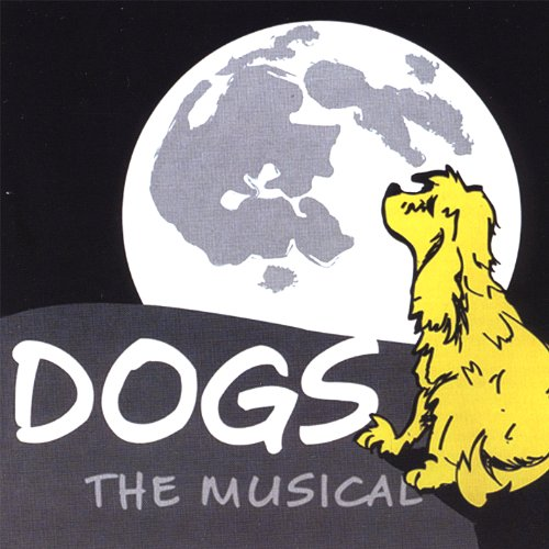 Dogs: The Musical - CD NEW