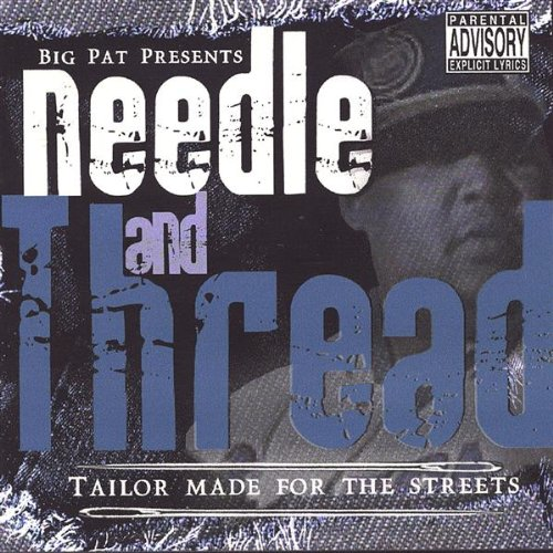 Big Pat - Needle and Thread CD  NEW