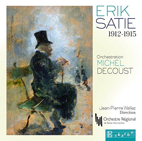 Satie, E. - Erik Satie 1912-1915 CD Skarbo NEW