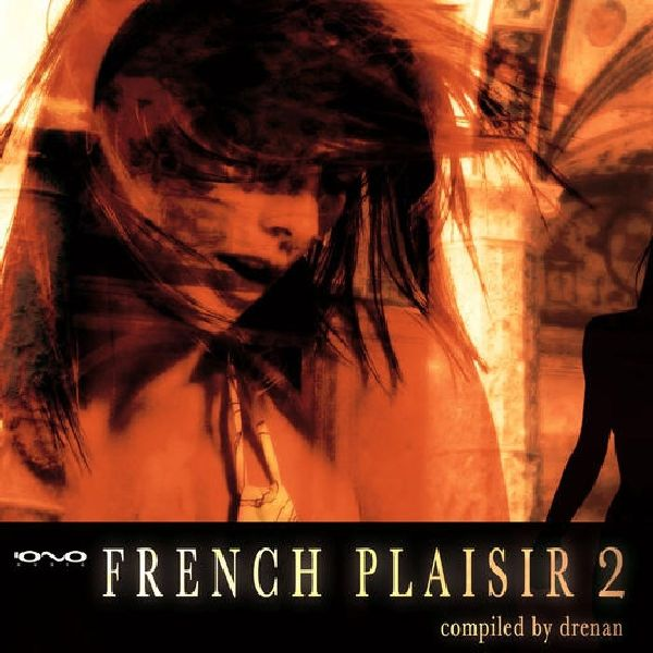 Various - French Plaisir 2 CD Iono Music NEW