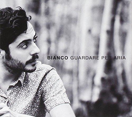 Bianco - Guardare Per Aria CD  NEW