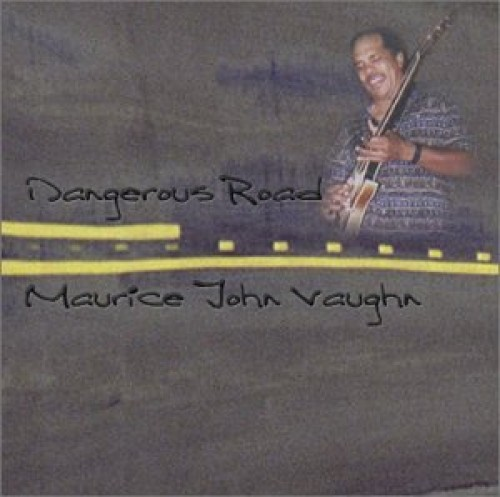 Maurice Vaughn John - Dangerous Road CD  NEU