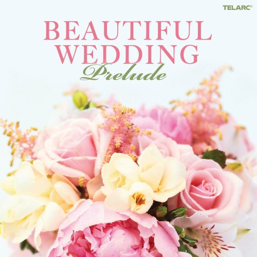 Various - Beautiful Wedding -prelude CD  NEW