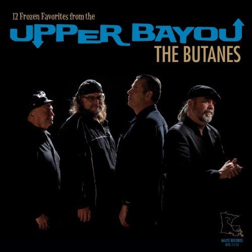 Butanes - 12 Frozen Favorites From Upper Bayou CD  NEW
