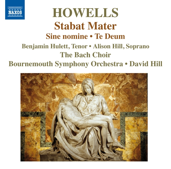 HOWELLS H. - Stabat Mater CD Naxos NEW