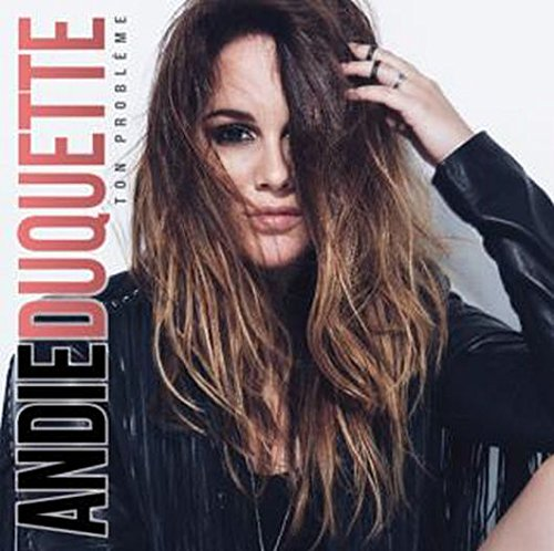 Duquette, Andie - Ton Probleme (can) CD  NEW