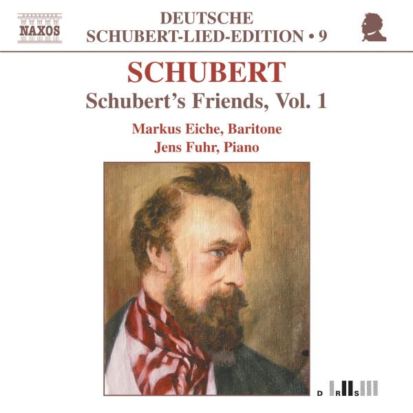 SCHUBERT F. - Schuberts Freunde Vol.1 CD Naxos NEW