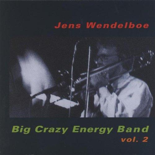 Jens Wendelboe - Big Crazy Energy Band 2 CD  NEW