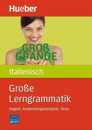 Grosse-Lerngrammatik-Italienisch-Regeln-Anwendungsbeispiele-Tests-Nivea-NEU