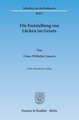 Schriften-zur-Rechtstheorie-RT-H-3-Die-Feststellung-von-Luecken-im-Gesetz-NEU