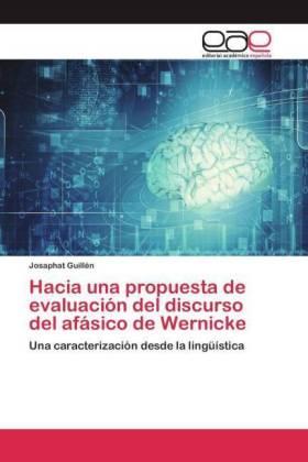 Josaphat Guillén - Hacia una propuesta de evaluación del discurso del afási NEU