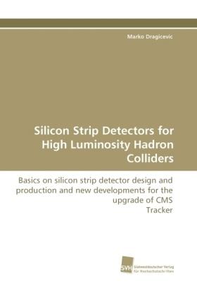 Marko-Dragicevic-Silicon-Strip-Detectors-for-High-Luminosity-Hadron-Colli-NEU