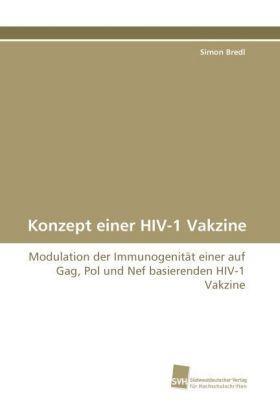 Konzept-einer-HIV-1-Vakzine-Modulation-der-Immunogenitaet-einer-auf-Gag-P-NEU