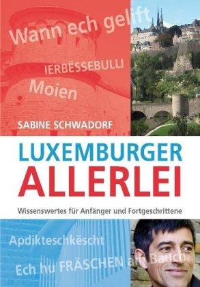 Luxemburger-Allerlei-Wissenswertes-fuer-Anfaenger-und-Fortgeschrittene-Lux-NEU