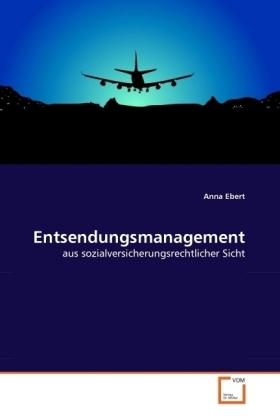 Entsendungsmanagement-aus-sozialversicherungsrechtlicher-Sicht-Kartoniert-NEU