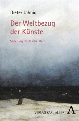 Der-Weltbezug-der-Kuenste-Schelling-Nietzsche-Kant-Kartoniert-Broschiert-NEU