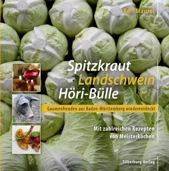 Spitzkraut-Landschwein-Hoeri-Buelle-Gaumenfreuden-aus-Baden-Wuerttemberg-w-NEU