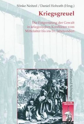 Krieg-in-der-Geschichte-KRiG-Bd-40-Kriegsgreuel-Die-Entgrenzung-der-Ge-NEU