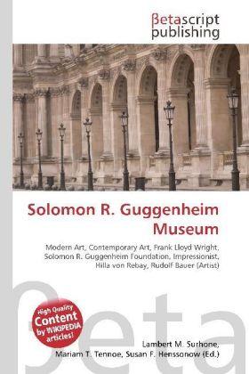 Lambert-M-Surhone-Solomon-R-Guggenheim-Museum-Kartoniert-Broschiert-NEU