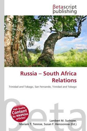 Lambert-M-Surhone-Russia-South-Africa-Relations-Kartoniert-Broschiert-NEU